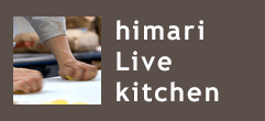 himari Live kitchen